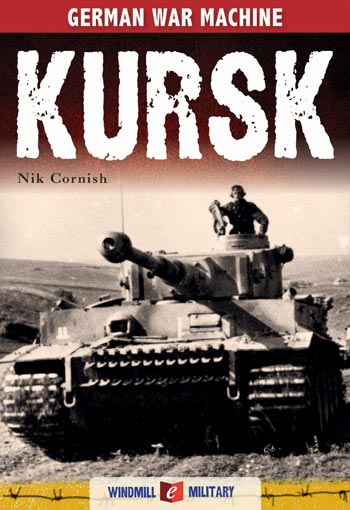 Kursk: History's Greatest Tank Battle