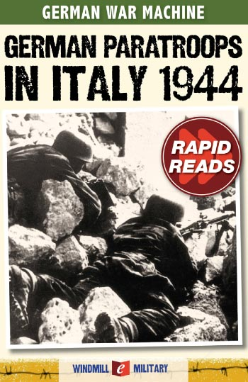 German Paratroops in Italy 1944
