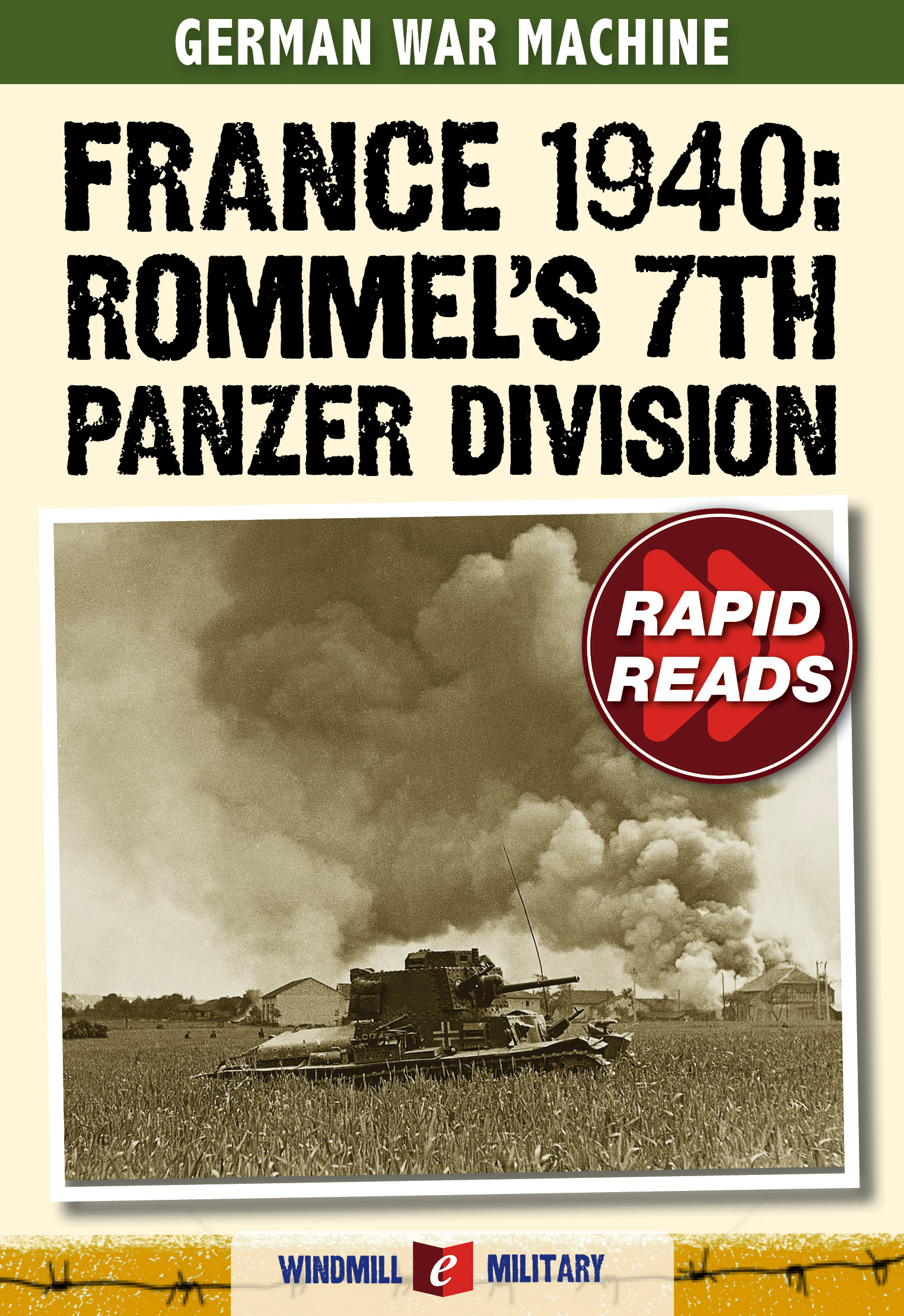 France 1940: Rommel's 7th Panzer Division