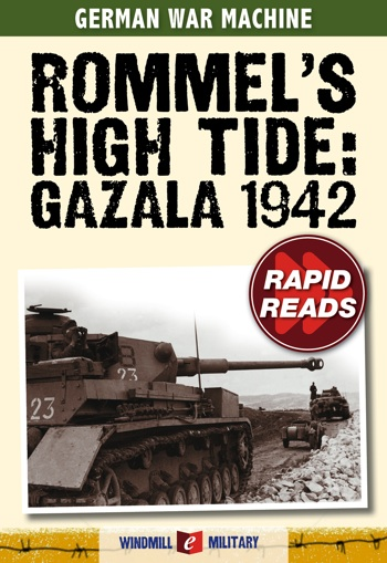 Rommel's High Tide: Gazala 1942