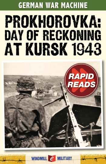 Prokhorovka: Day of Reckoning at Kursk 1943