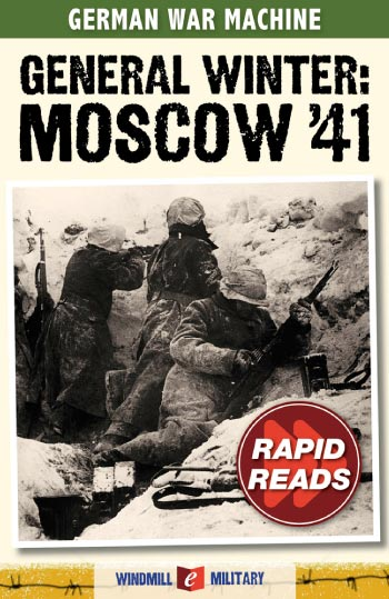 General Winter: Moscow 1941
