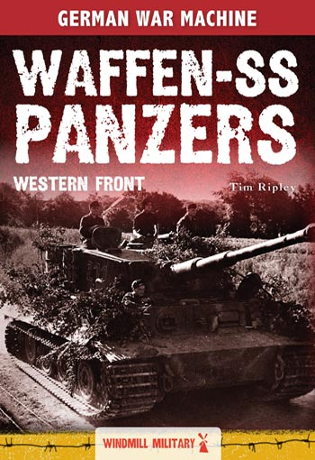 Waffen-SS Panzers: Western Front