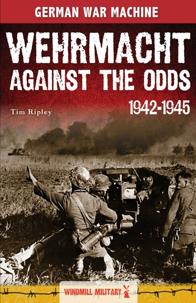 Wehrmacht Against the Odds 1942 1945